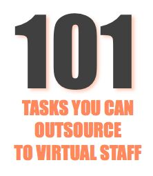 101 TASKS TO OUTSOURCE - I love this list of tasks you can outsource.  Sometimes it is so hard to know what to let go of!