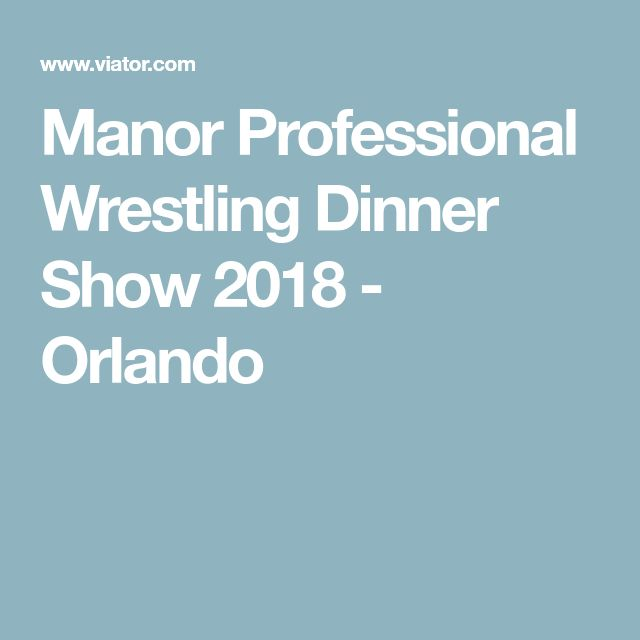 Manor Professional Wrestling Dinner Show 2018 - Orlando