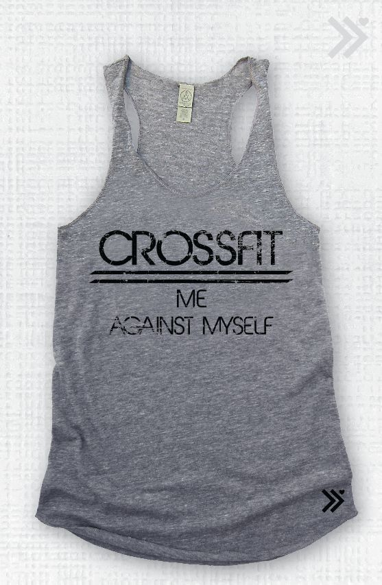 Crossfit Me Against Myself Eco Tank by everfitte on Etsy, $26.00