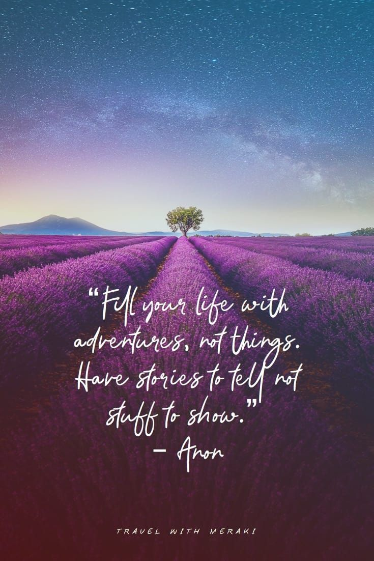 Inspirational Travel Quotes For Every Kind Of Adventure Travel With Meraki Vacation Captions Best Travel Quotes Solo Travel Quotes
