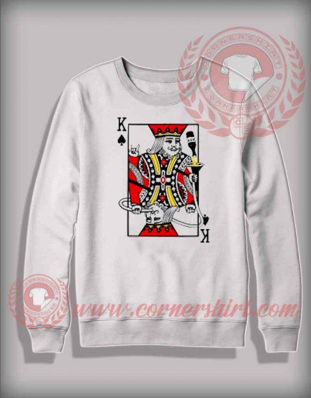 Party King Playing Card Custom Design Sweatshirt - Custom Shirt Design  ed5ad55e6