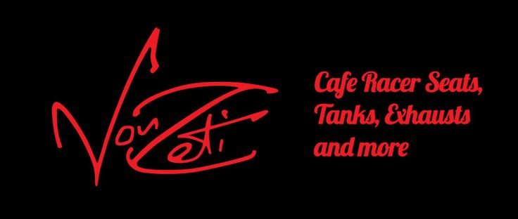 Welcome to Vonzeti Welcome to Vonzeti - Cafe Racer Products, tanks, seats...
