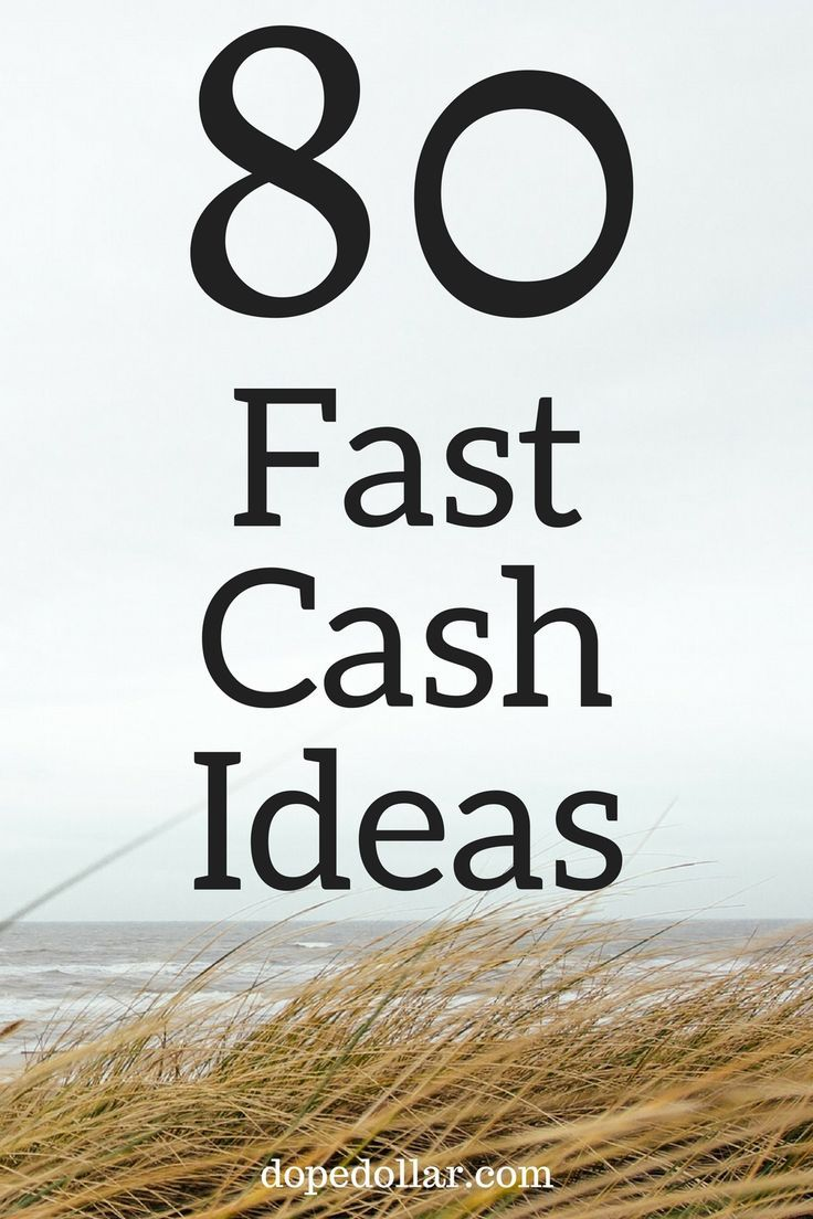 Need fast cash? Check out these 80 ways to make money fast. You can make an extra $300 - $500 per week!