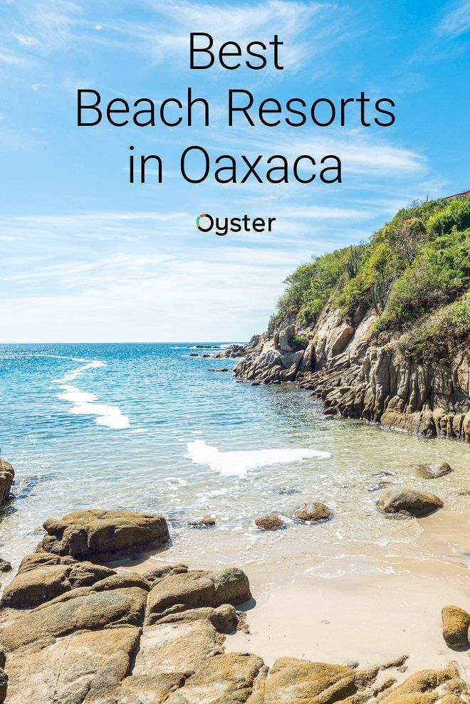 Best Oaxaca Beach Resorts