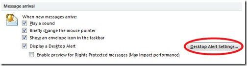 Change Email Desktop Alert Settings In Outlook 2010 #change #remote #desktop #settings http://jamaica.nef2.com/change-email-desktop-alert-settings-in-outlook-2010-change-remote-desktop-settings/  # Change Email Desktop Alert Settings In Outlook 2010 Whenever you receive a new email, Outlook 2010 displays a desktop alert. If you wish then you can also disable this desktop alert. But it is useful in many cases, lets see how we can change the default settings of new email alert. Click the File…