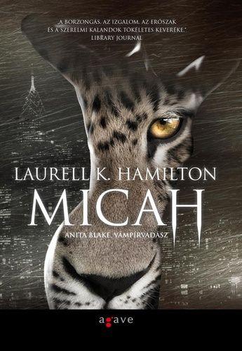 (17) Micah · Laurell K. Hamilton · Könyv · Moly