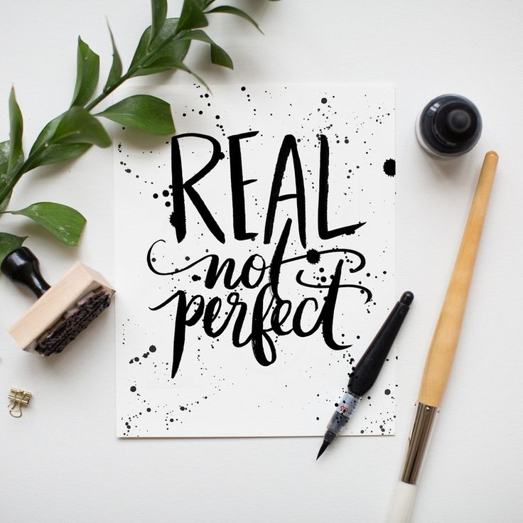 """Real not Perfect"" 8x10 art print hand lettered by Jenny Highsmith."