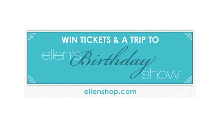 Win Tickets to Ellen's Birthday Show!