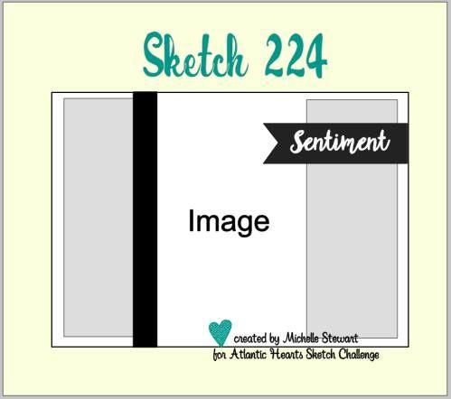 Atlantic Hearts Sketch Challenge, Sketch # 224