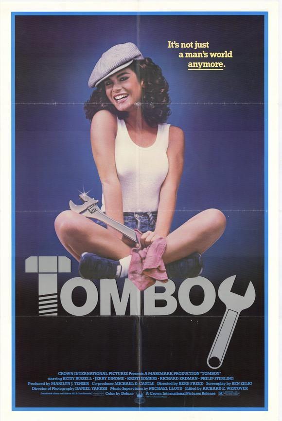 Tomboy (1985) Stars: Betsy Russell, Gerard Christopher, Kristi Somers, Richard Erdman, Eric Douglas ~ Director: Herb Freed
