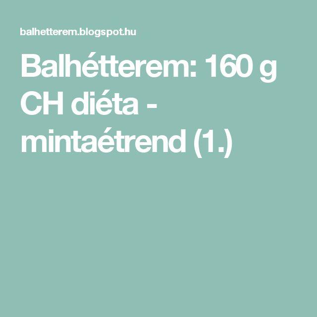 Balhétterem: 160 g CH diéta - mintaétrend (1.)