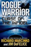 Curse of the Infidel (Rogue Warrior Series #16) by Richard Marcinko