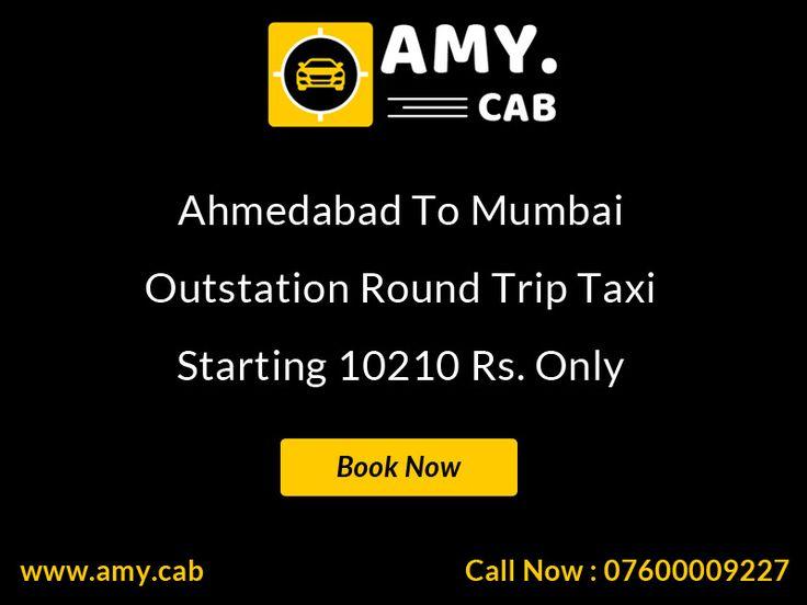 Ahmedabad To Mumbai Taxi, Cab Hire, Car Rental, Car Hire - Call To Amy Cab - 07600009227