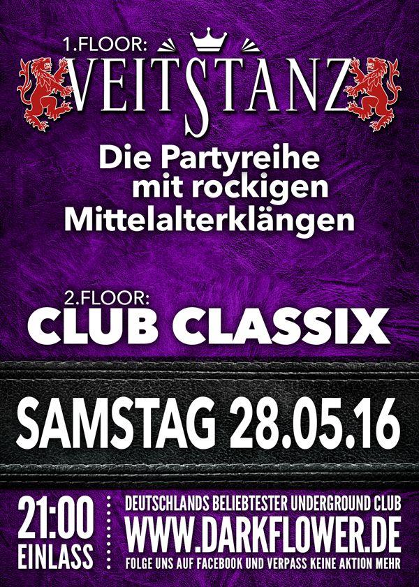 Samstag, 28.05.16 - http://darkflower.club/blog/events/veitstanz-club-classix