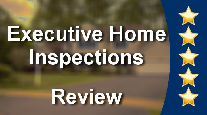 Executive Home Inspections Edmonton          Amazing           5 Star Re...