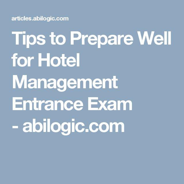 Tips to Prepare Well for Hotel Management Entrance Exam -abilogic.com