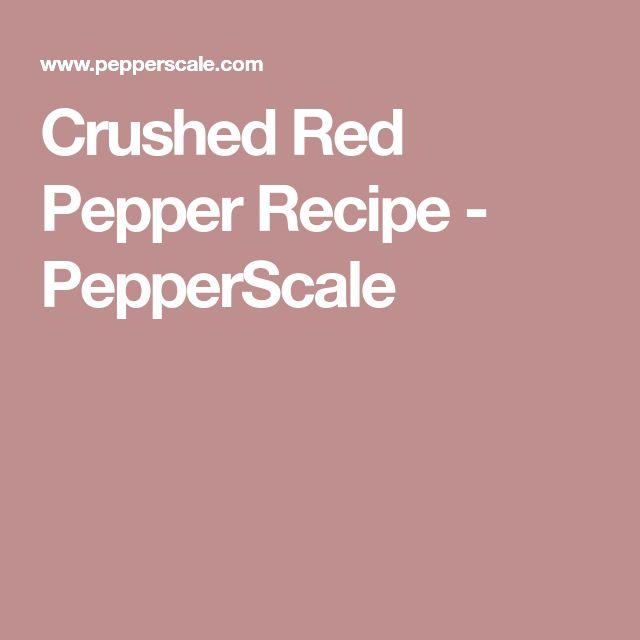 Crushed Red Pepper Recipe - PepperScale