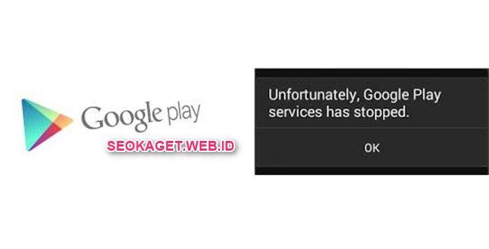 """Google Play Store Terhenti: Penyebab dan Cara Mengatasi Aplikasi Google Play Services - Google Play Store Terhenti, Ada Apa? – Buat kamu para pengguna android mungkin seringkali mengalami masalah Google play store terhenti. Ya! hal ini memang bukanlah hal yang baru lagi bagi para pengguna ponsel Android.Biasanya akan muncul tulisan """"sayangnya google play store telah..."""