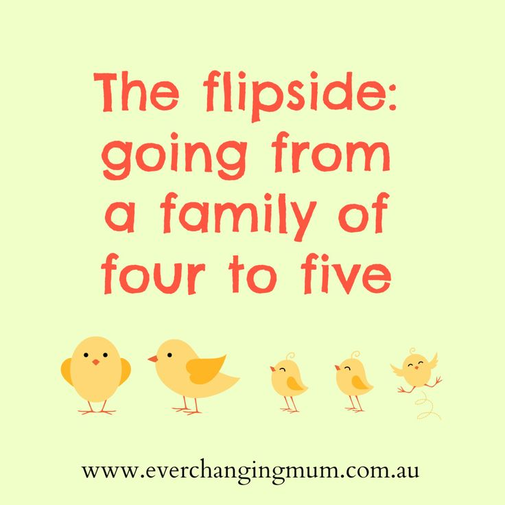 The flipside going from a family of four to five - Ever-changing life of a Mum