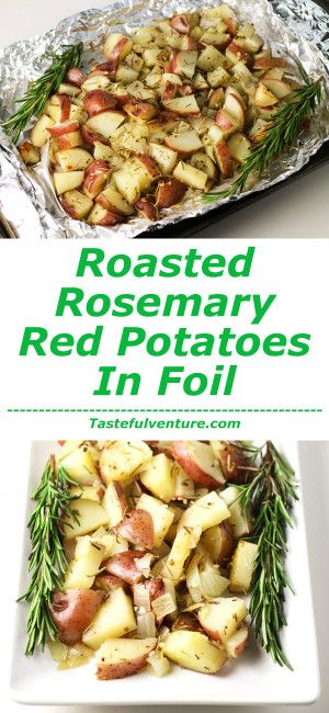 These Roasted Rosemary Red Potatoes in Foil are so easy to make. Just add everything to a foil pack and simply bake or grill! | http://Tastefulventure.com