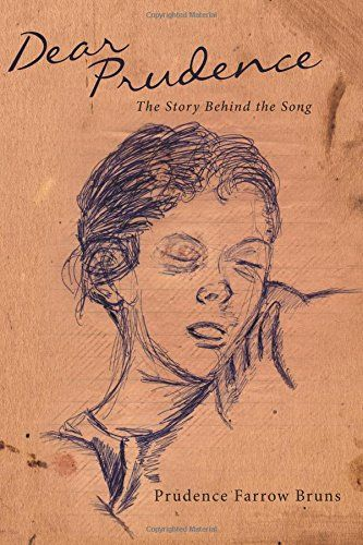 Dear Prudence: The Story Behind the Song by Prudence Farrow Bruns http://www.amazon.com/dp/1503029883/ref=cm_sw_r_pi_dp_txK7vb1V9SGWC
