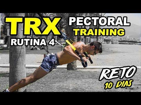 RUTINA TRX PECTORAL || RETO TRX TRAINING 10 DIAS || EJERCICIOS TRX PECHO – YouTu…
