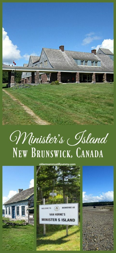 Minister's Island ~ Have you ever driven on the ocean floor? No? Well, that is exactly what you'll get to do when you visit the summer residence of railway builder Sir William Van Horne on Minister's Island, St. Andrews, New Brunswick, Canada.