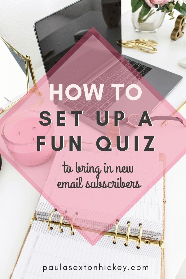 How To Set Up A Fun Quiz To Bring In New Subscribers Blog Topics