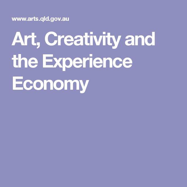 Art, Creativity and the Experience Economy