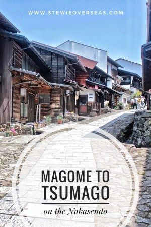 Magome to Tsumago on the Nakasendo is perfect hike and day trip from Nagoya. Click to read more!