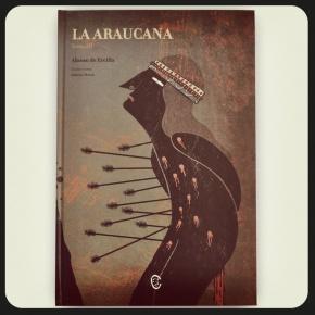 """""""La Araucana"""" Tomo III."""