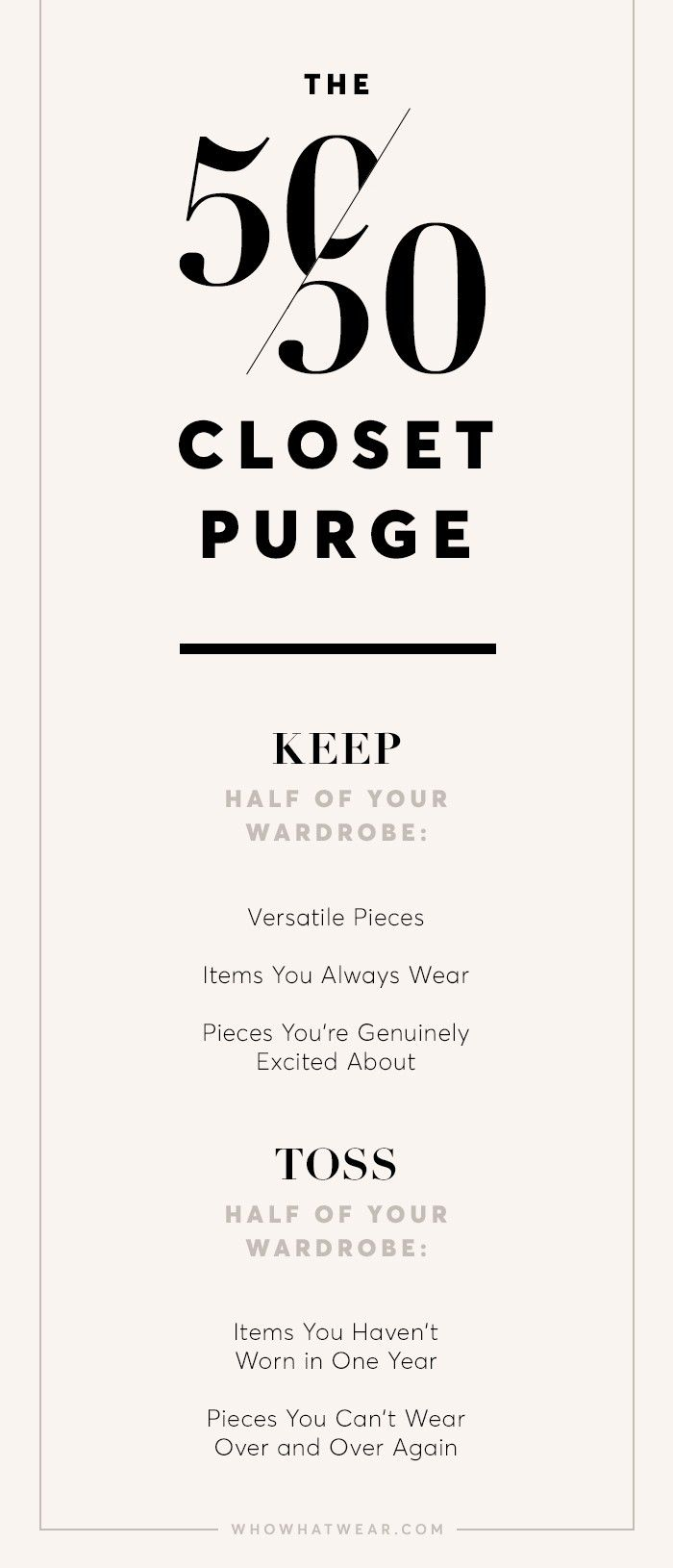 How the 50-50 Closet Purge Revolutionized My Style via @WhoWhatWear