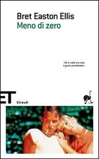 Meno di zero - Bret Easton Ellis