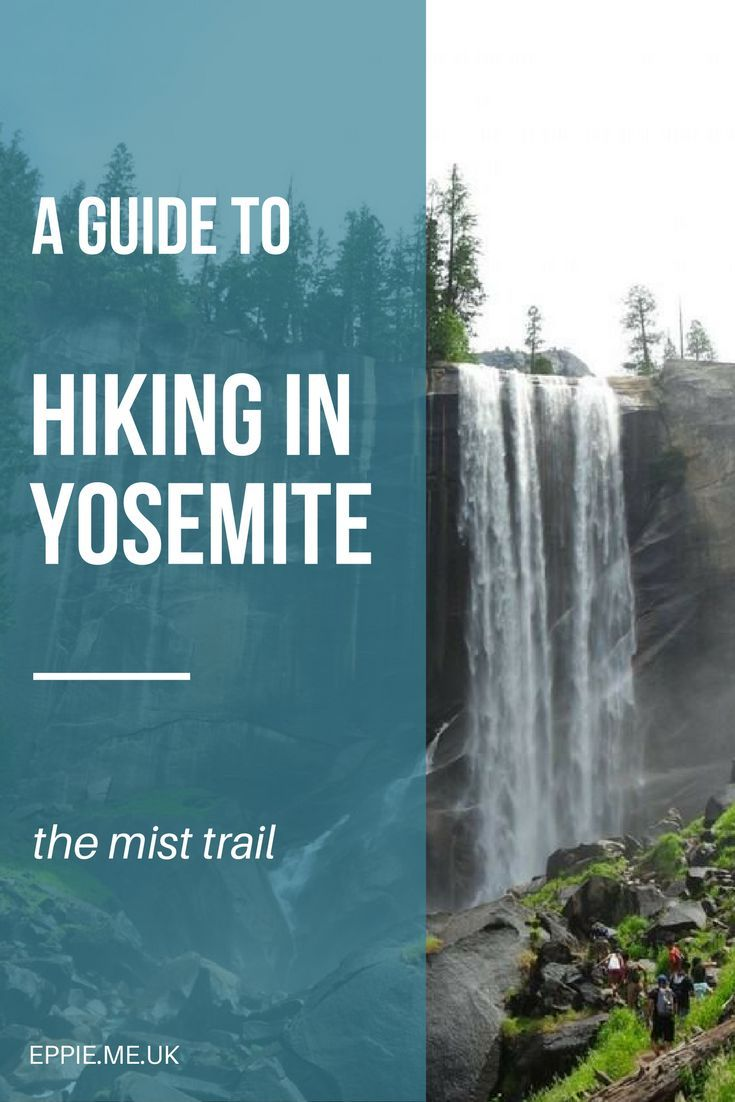 A guide to hking in Yosemite National Park | Mist Trail | John Muir Trail | Vernal Falls | Nevada Falls | what to do and see | top things to do