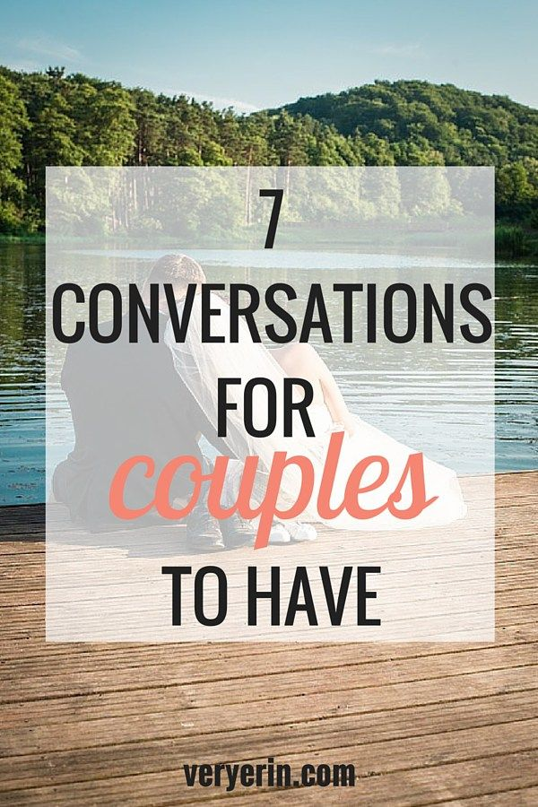 7 Conversations for Couples to Have | Marriage and Relationships - Very Erin Blog