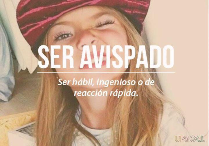 Chilean Slang: Ser Avispado