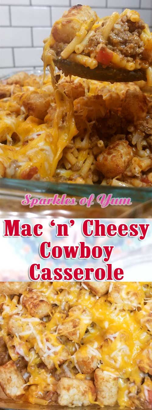 Meaty, Mac n Cheesy, tater tot goodness topped with even more cheese. What is not to love about this? #cowboycasserole #tatertots #budgetmeal via @sparklesofyum