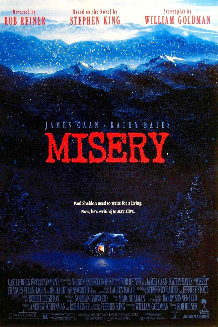 Misery  My third favorite Steven King BOOK  (1st It and 2nd Green Mile)