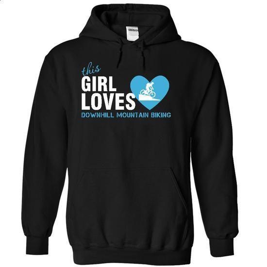 This girl loves Downhill Mountain Biking - #shirt design #design tshirt. ORDER HERE => https://www.sunfrog.com/Outdoor/This-girl-loves-Downhill-Mountain-Biking-9227-Black-4648906-Hoodie.html?60505