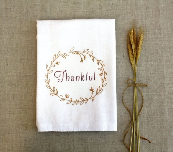 Farmhouse Kitchen Linens: Tea Towel Thankful Thanksgiving Home Decor Flour Sack