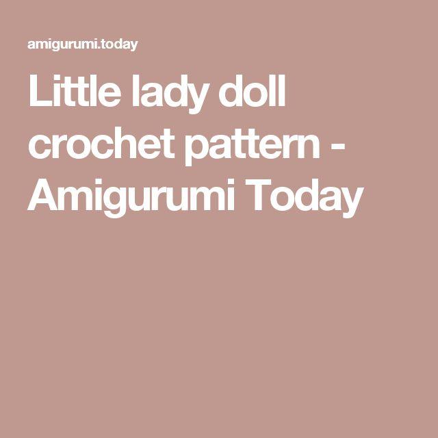 Little lady doll crochet pattern - Amigurumi Today