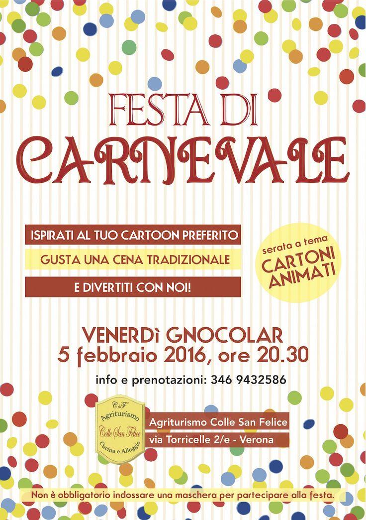 """E anche quest'anno il VENERDì GNOCOLAR si festeggia a Colle San Felice con una cena in pieno stile """"carnevalesco"""" e una festa in maschera a tema cartoni animati! Perciò, se vi va, lasciatevi ispirare dai personaggi dei vostri Cartoon preferiti e venite a divertirvi insieme a noi... Info e prenotazioni: 346.9432586 #carnevale #verona #agriturismo #vernerdignocolar  www.agriturismocollesanfelice.it"""