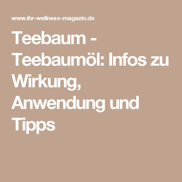 Teebaum - Teebaumöl: Infos zu Wirkung, Anwendung und Tipps