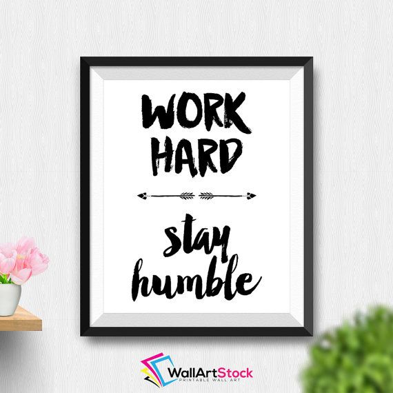 Printable Work Hard Stay Humble Wall Art Inspirational Cute Office Decor Art Office Wall Art Printable Quote Printable Art (Stck74) by WallArtStock
