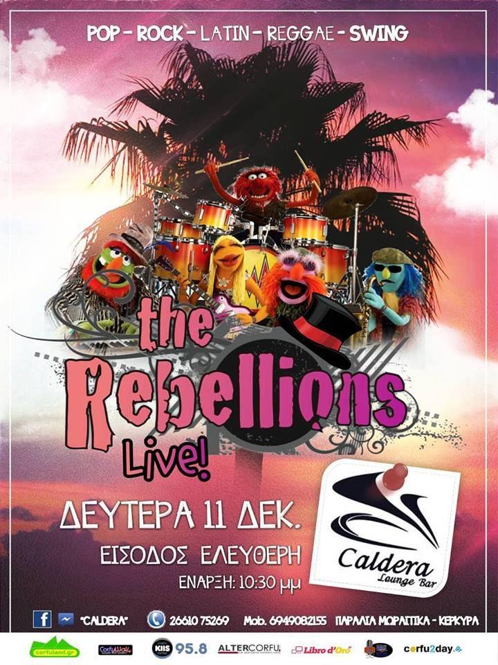 Τη Δευτέρα 11 Δεκεμβρίου απολαύστε τους Rebellions σε ένα μοναδικό live στο Caldera lounge bar. Διαβάστε περισσότερα...