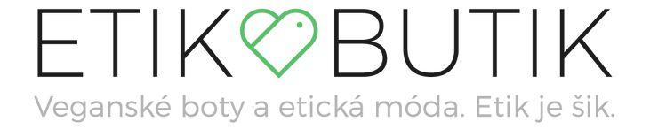 EtikButik - veganské boty a etická móda. Etik je šik.