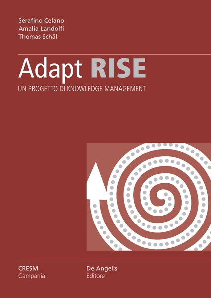 Adapt Rise. Un progetto di Knowledge Management