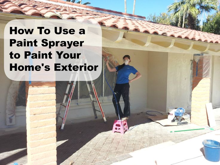 How to use a paint sprayer to paint your house diy home - Paint sprayer for house exterior ...