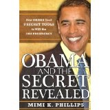 Obama and the Secret Revealed (Kindle Edition)By Mimi K. Phillips