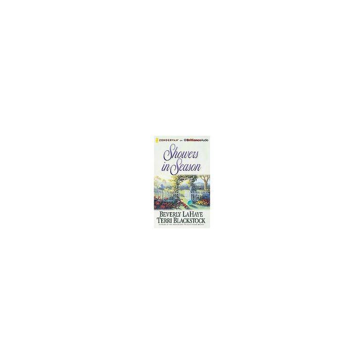 Showers in Season (Unabridged) (CD/Spoken Word) (Beverly Lahaye & Terri Blackstock)